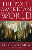 Fareed Zakaria: The Post American World
