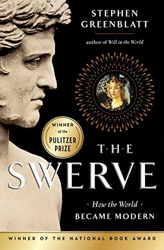 The Swerve: How The World Became Modern, by Greenblatt, S.