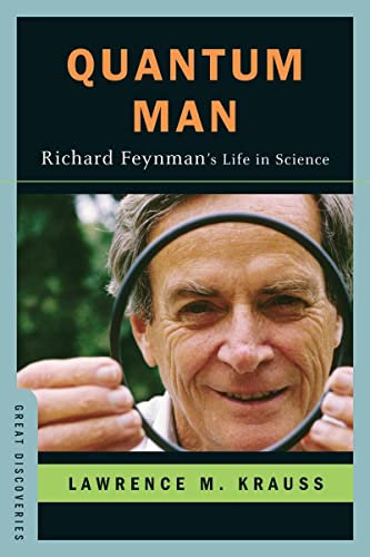 Quantum Man: Richard Feynman&#8217;s Life in Science, by Krauss, L.M.