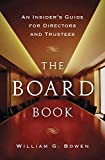 Buy The Board Book: An Insider's Guide for Directors and Trustees from Amazon