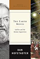 The Earth Moves: Galileo and the Roman Inquisition