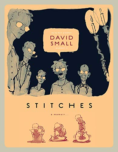 Stitches: A Memoir, Small, David