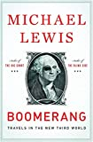 Cover Image of Boomerang: Travels in the New Third World by Michael Lewis published by Penguin