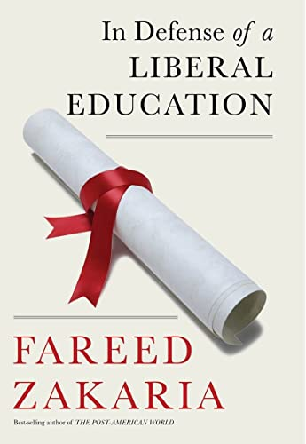 In Defense of a Liberal Education, Zakaria, Fareed