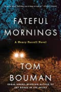 Fateful Mornings by Tom Bouman
