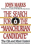 The Search for the Manchurian Candidate: The CIA and Mind Control - book cover picture