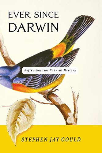 Ever Since Darwin, by Gould, S.