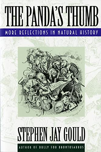 The Panda&#8217;s Thumb: More Reflections in Natural History, by Gould, Stephen Jay