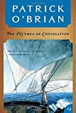 Cover Image of The Nutmeg of Consolation by Patrick O'Brian published by W. W. Norton & Company