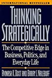Buy Thinking Strategically: The Competitive Edge in Business, Politics, and Everyday Life from Amazon