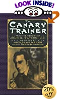 The Canary Trainer: From the Memoirs of John H. Watson by  Nicholas Meyer (Editor) (Paperback - March 1995)