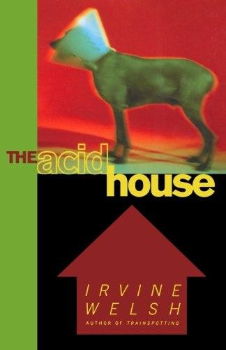 The Acid House, Welsh, Irvine