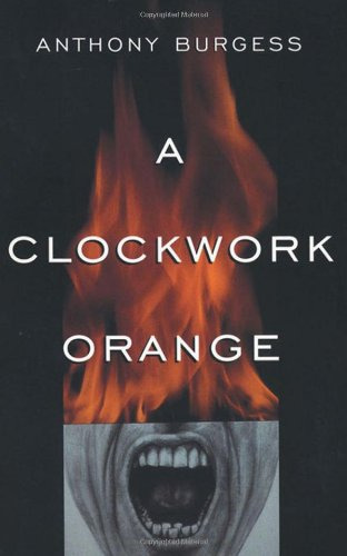 A Clockwork Orange, Burgess, Anthony