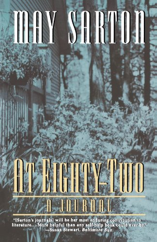 At Eighty-Two: A Journal, Sarton, May