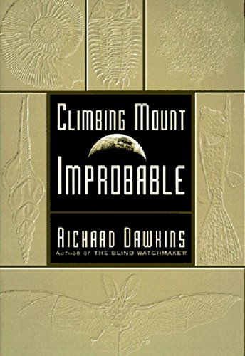 Climbing Mount Improbable, Dawkins, Richard