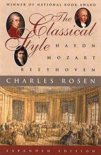 The Classical Style: Haydn, Mozart, Beethoven (Expanded Edition)