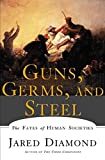 Cover Image of Guns, Germs, and Steel: The Fates of Human Societies by Jared Diamond published by W.W. Norton & Company