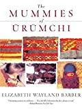 The Mummies of Urumchi - book cover picture