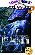 A Suspension of Mercy by  Patricia Highsmith (Paperback - August 2001) 