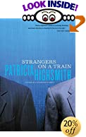 Strangers on a Train by  Patricia Highsmith (Paperback - August 2001)