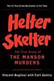 Helter Skelter (Book) written by Curt Gentry, Vincent Bugliosi