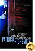 People Who Knock on the Door by  Patricia Highsmith (Paperback - November 2001)
