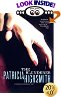 The Blunderer by  Patricia Highsmith (Paperback - November 2001) 