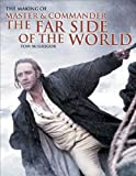 Cover Image of The Making of Master and Commander: The Far Side of the World by Tom McGregor, Patrick O'Brian published by W. W. Norton & Company