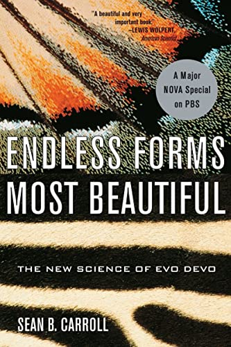 Endless Forms Most Beautiful: The New Science of Evo Devo, by Carroll, S.B.