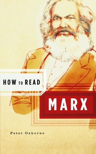 How to Read Marx (How to Read), Osborne, Peter