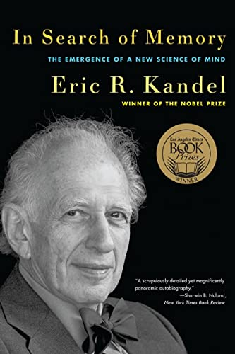 In Search of Memory: The Emergence of a New Science of Mind, Kandel, Eric R.