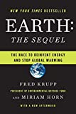 Buy Earth: The Sequel: The Race to Reinvent Energy and Stop Global Warming from Amazon