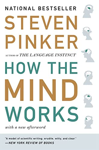 How the Mind Works, by Pinker, S.