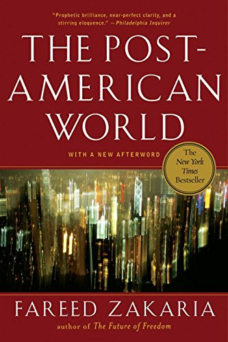 The Post-American World, by Zakaria, F.