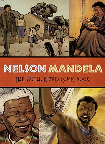Nelson Mandela: The Authorized Comic Book cover