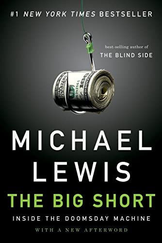 The Big Short: Inside the Doomsday Machine, by Lewis, Michael
