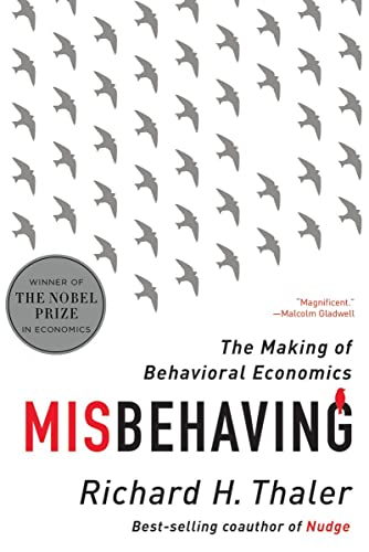 98. Misbehaving: The Making of Behavioural Economics – Richard H. Thaler; Richard H. Thaler