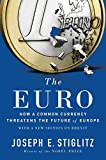 ¬The¬ Euro : how a common currency threatens the future of Europe