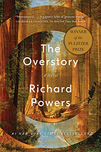 Read Now The Overstory: A Novel