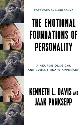 The Emotional Foundations of Personality