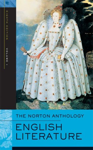 The Norton Anthology of English Literature, Volume 1: The Middle Ages through the Restoration and the Eighteenth Century (Norton Anthology of English Literature)