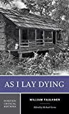 As I Lay Dying (Book) written by William Faulkner