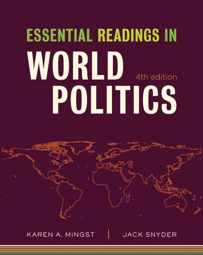 Essential Readings in World Politics (Fourth Edition)  (The Norton Series in World Politics)