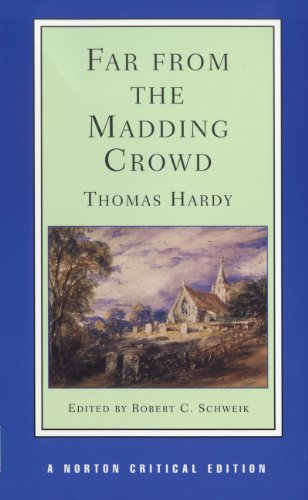 Far from the Madding Crowd (Norton Critical Editions)