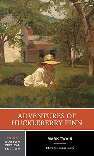 Adventures of Huckleberry Finn : An Authoritative Text Contexts and Sources Criticism (Norton Critical Edition)
