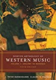 Norton Anthology of Western Music: Volume 1: Ancient to Baroque