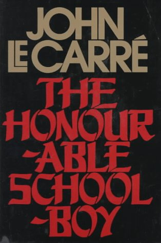 The Honourable Schoolboy, Le Carre, John