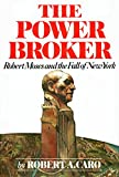 The Power Broker : Robert Moses and the Fall of New York - book cover picture