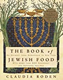 The Book of Jewish Food : An Odyssey from Samarkand to New York - book cover picture