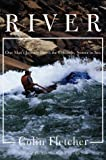 River : One Man's Journey Down the Colorado, Source to Sea - book cover picture